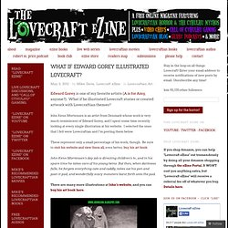 What if Edward Gorey illustrated Lovecraft? « Lovecraft eZine