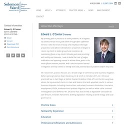 Edward J. O'Connor - Solomon Ward Attorney
