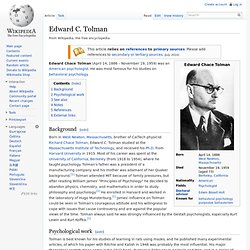 edward chace tolam and his behaviorist theories philosophy essay Edward chace tolman (april 14, 1886 - november 19, 1959) was an american psychologist he was most famous for his studies on behavioral psychology background born in west newton, massachusetts, brother of caltech physicist richard chace tolman, edward c tolman studied at the massachusetts institute of technology, and received his phd from harvard university in 1915.