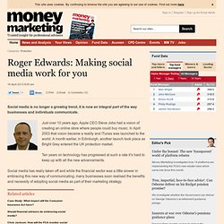 Roger Edwards: Making social media work for you