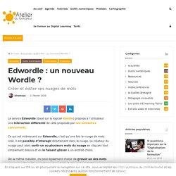 Edwordle : un nouveau Wordle ?