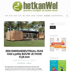 Een energieneutraal huis kost maar €38.000