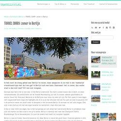 TRAVELLUST: Een zomerse stedentrip Berlijn