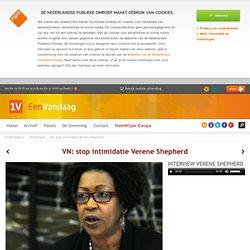 VN: stop intimidatie Verene Shepherd