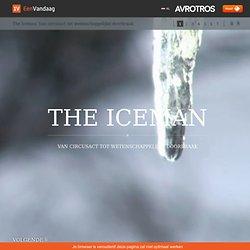 The Iceman: Van circusact tot wetenschappelijke doorbraak