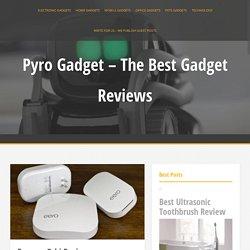 Eero vs. Orbi Review - Pyro Gadget - The Best Gadget Reviews