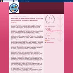 Unidad Escolar: Efectividad del material didáctico en el aprendizaje de los Alumnos, dentro de la sala de clases