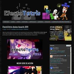 EfectoTetris Anime Awards 2011
