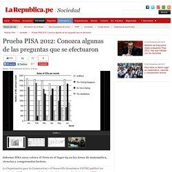 Prueba PISA 2012: Conozca algunas de las preguntas que se efectuaron