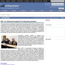 """OZP : Un """"effacement progressif"""" de l'éducation prioritaire"""