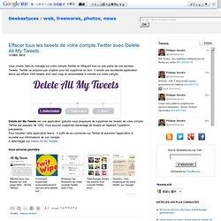 Effacer tous les tweets de votre compte Twitter avec Delete All My Tweets