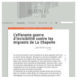 L'effarante guerre d'invisibilité contre les migrants de La Chapelle