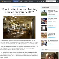 How to effect house cleaning service on your health?