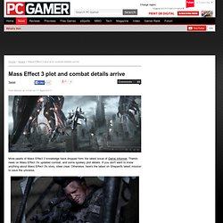 Mass Effect 3 plot and combat details arrive