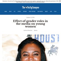Effect of gender roles in the media on young women — The Daily Campus