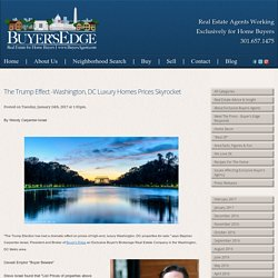 The Trump Effect -Washington, DC Luxury Homes Prices Skyrocket