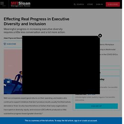 Effecting Real Progress in Executive Diversity and Inclusion