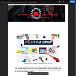 Effective Ways to Achieve Success with Auto Dealer Online Marketing