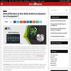 How Effective is the AVG Antivirus System in a Computer? - bestplace