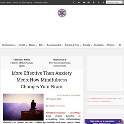 More Effective Than Anxiety Meds: How Mindfulness Changes Your Brain