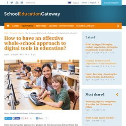 How to have an effective whole-school approach to digital tools in education?