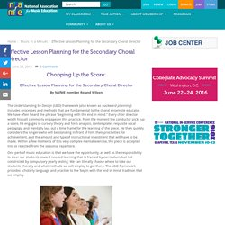 Effective Lesson Planning for the Secondary Choral Director - National Association for Music Education (NAfME)