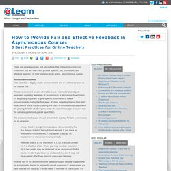 How to Provide Fair and Effective Feedback in Asynchronous Courses