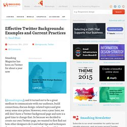 Effective Twitter Backgrounds: Examples and Current Practices « Smashing Magazine
