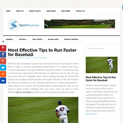 Most Effective Tips to Run Faster for Baseball - Sport Mystery