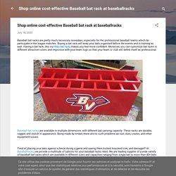 Shop online cost-effective Baseball bat rack at baseballracks