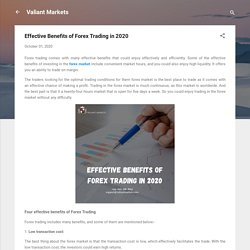 Effective Benefits of Forex Trading in 2020
