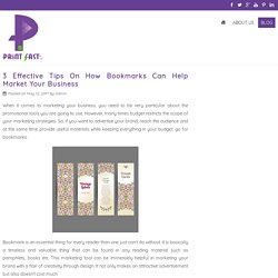 Tips To How Bookmarks Can Help Market Your Business