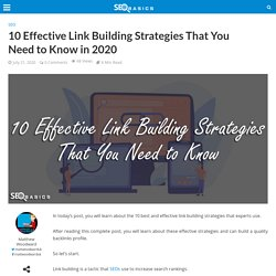 10 Effective Link Building Strategies That You Need to Know in 2020