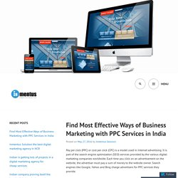 Find Most Effective Ways of Business Marketing with PPC Services in India