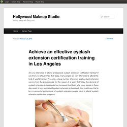 Achieve an effective eyelash extension certification training in Los Angeles