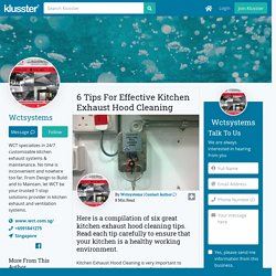 6 Tips For Effective Kitchen Exhaust Hood Cleaning