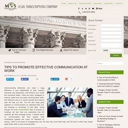 Tips to Promote Effective Communication in the Workplace