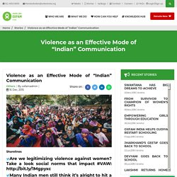 """Violence as an Effective Mode of """"Indian"""" Communication"""