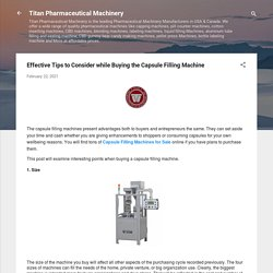 Read Here Before Buying the Capsule Filling Machine! titan-rx.com