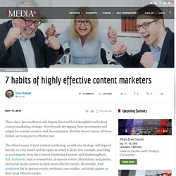 7 habits of highly effective content marketers