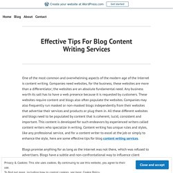 Effective Tips For Blog Content WritingServices