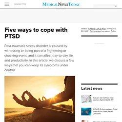 PTSD: Five effective coping strategies