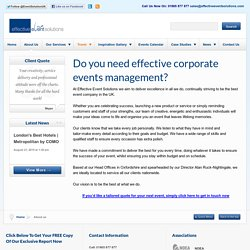 Need a professional London events company? Choose Effective Event Solutions