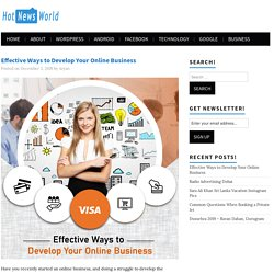Effective Ways to Develop Your Online Business