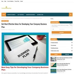Get Most Effective Ideas For Developing Your Company Business Plan