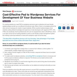 Cost-Effective Psd to Wordpress Services For Development Of Your... - Web Design