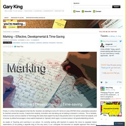 Marking – Effective, Developmental & Time-Saving