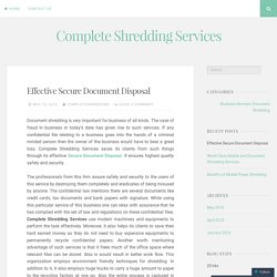 Effective Secure Document Disposal – Complete Shredding Services
