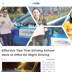 Effective Tips That Driving School Have to Offer for Night Driving