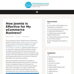 Should I Choose Joomla To Develop My E-commerce Business Website?